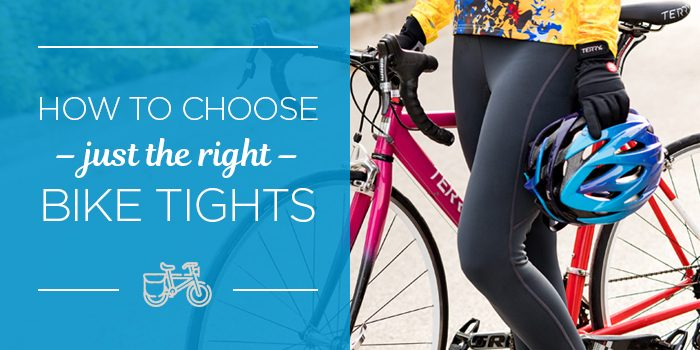 HOW TO CHOOSE CYCLING TIGHTS.
