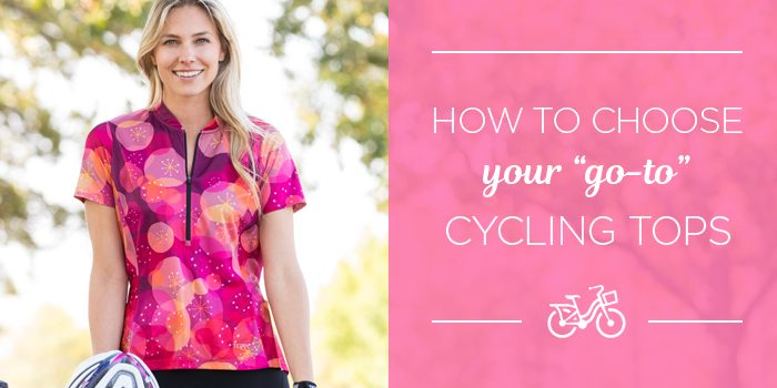 How to choose your go-to cycling tops