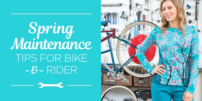 Spring Bicycle Maintenance Tips - for both bike and rider