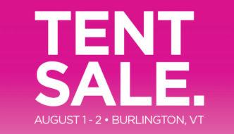 Image of text reading Terry Tent Sale August 1 & 2, 2019, Burlington, Vermont