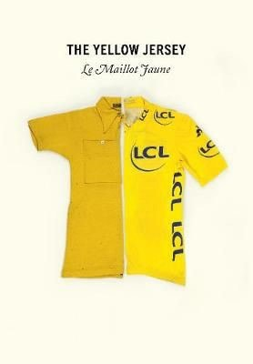 Cover of The Yellow Jersey by Peter Cossins, with a photo montage of the original wool jersey and the modern version